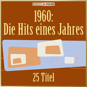 Various Artists - Masterpieces presents 1960: Die Hits eines Jahres (25 Titel)