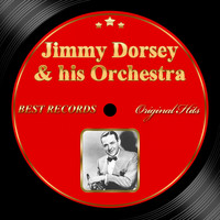 Jimmy Dorsey & His Orchestra - Original Hits: Jimmy Dorsey & His Orchestra