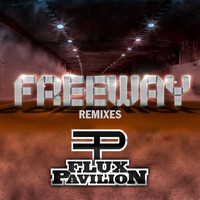 Flux Pavilion - Freeway Remixes