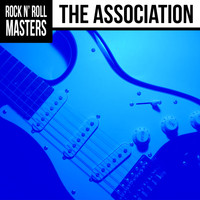 The Association - Rock n'  Roll Masters: The Association