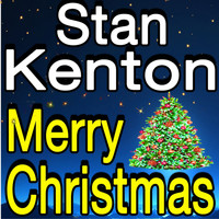 Stan Kenton - Stan Kenton Merry Christmas