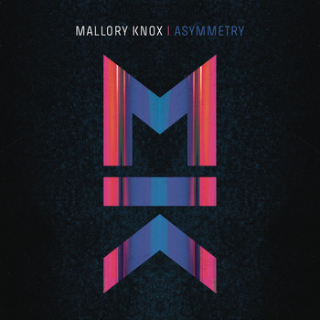 Mallory Knox - Asymmetry