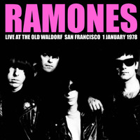 The Ramones - Live At The Old Waldorf, San Francisco. 1 January 1978
