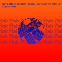 Oxy Beat - Run The Bass / Special Flow / Start The Night EP