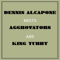 Dennis Brown - Dennis Alcapone Meets Aggrovators and King Tubby