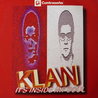 Klan - It's Inside My Soul