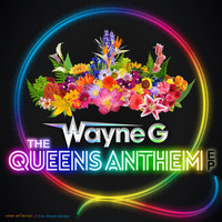 Wayne G - The Queen Anthem EP
