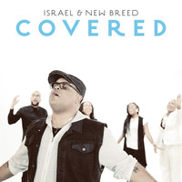ISRAEL & NEW BREED - Covered (Radio Edit)