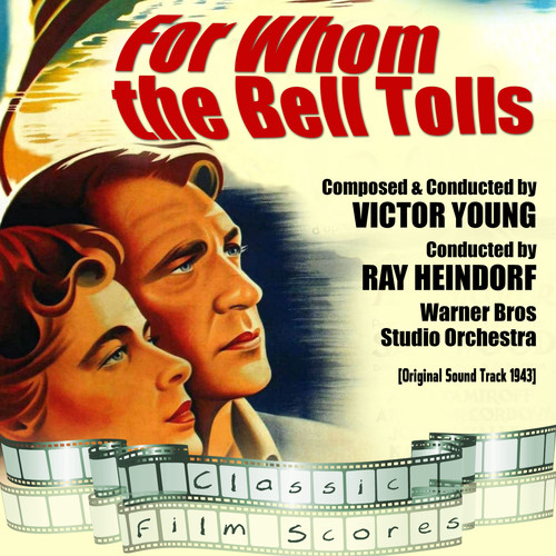 Warner Bros Studio Orchestra, Ray Heindorf & Victor Young MP3 Album For Whom the Bell Tolls (Original Motion Picture Soundtrack)