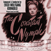 Erich Wolfgang Korngold - The Constant Nymph
