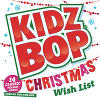 Kidz Bop Kids - KIDZ BOP Christmas Wish List