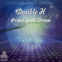 Double H - Project South Stream