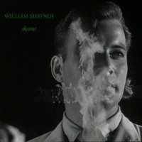 William Shatner - Shame