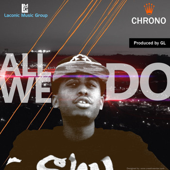 Chrono - All We Do - Single