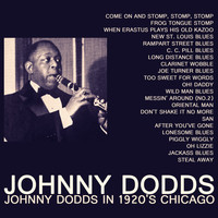 Johnny Dodds - Johnny Dodds in 1920's Chicago