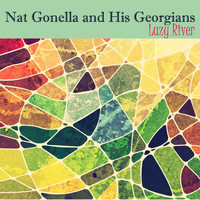 Nat Gonella And His Georgians - Lazy River