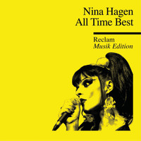 Nina Hagen - All Time Best - Reclam Musik Edition 43