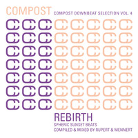 Various Artists - Compost Downbeat Selection Vol. 4 - Rebirth - Spheric Sunset Beats