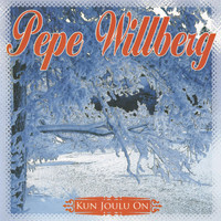 Pepe Willberg - Kun Joulu On