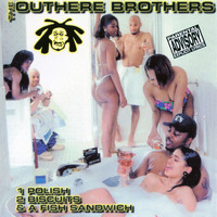 The Outhere Brothers - 1 Polish 2 Biscuits & a Fish Sandwich (Explicit)