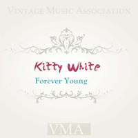 Kitty White - Forever Young