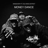 Cali Swag District - Money Dance (feat. Cali Swag District & Young Sixx)