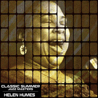 Helen Humes - Classic Summer Jazz Masters
