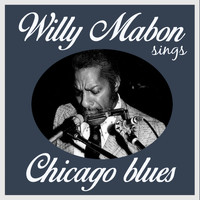 Willie Mabon - Willie Mabon Sings Chicago Blues