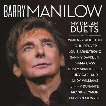 Barry Manilow - My Dream Duets