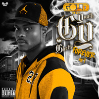 Gold - Ghetto Youth Forever, Vol. 1 (Explicit)