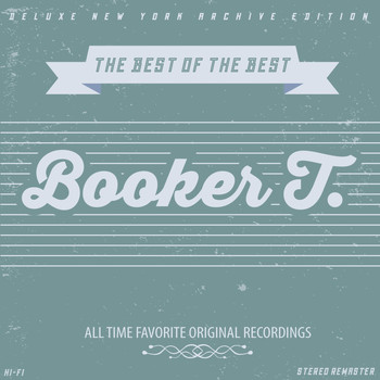 Booker T. - Best of the Best