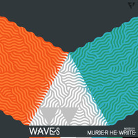 Murder He Wrote - Waves, Vol. 1
