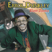 Errol Dunkley - Slam Dunks