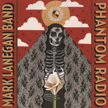Mark Lanegan Band - Phantom Radio (Deluxe Version)