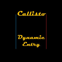 Callisto - Dynamic Entry