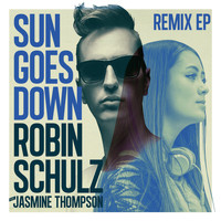 Robin Schulz - Sun Goes Down Remix EP (feat. Jasmine Thompson)