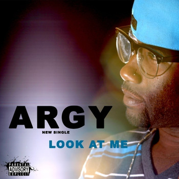 Argy - Look At Me - Single
