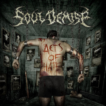 Soul Demise - Acts of Hate