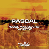Pascal - Cool Manouvre / Vortex
