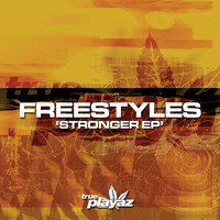 Freestyles - Stronger EP