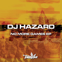 DJ Hazard - No More Games EP