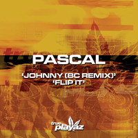 Pascal - Johnny (BC Remix) / Flip It