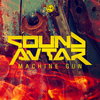 Sound Avtar - Machine Gun