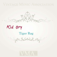 Kid Ory - Tiger Rag
