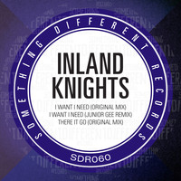 Inland Knights - I Want I Need EP