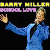 Barry Blue - School Love