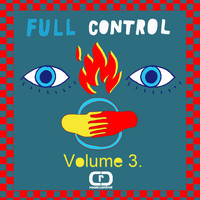 Various Artist - Full Control Volume 3