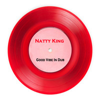 Natty King - Good Vibe