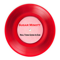 Sugar Minott - Real Thing Going