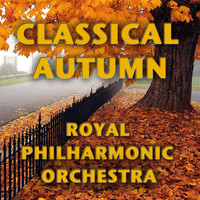 Royal Philharmonic Orchestra - Classical Autumn